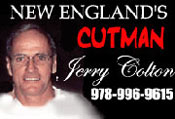 New England's Cutman, Jerry Colton, 978-996-9615